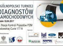III Ogólnopolski Turniej Diagnostów Lubin (dolnoląskie) - już w dniu 10.06.2017 r.