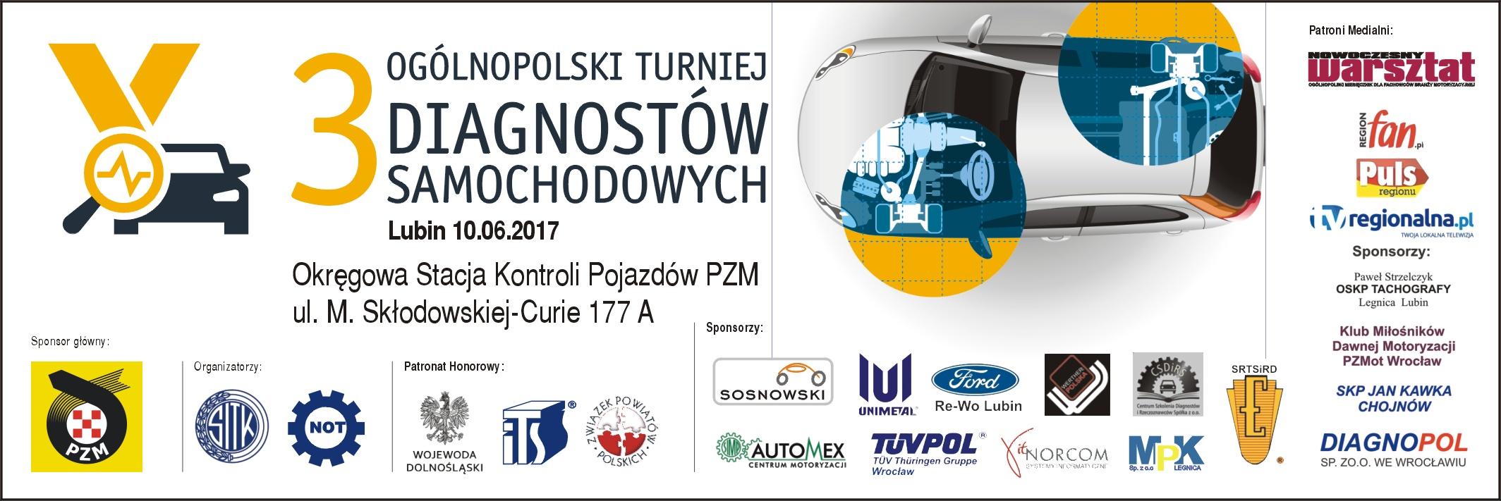III OGÓLNOPOLSKI TURNIEJ DIAGNOSTÓW - Zapraszamy!       Lubin, dnia 10.06.2017 r.